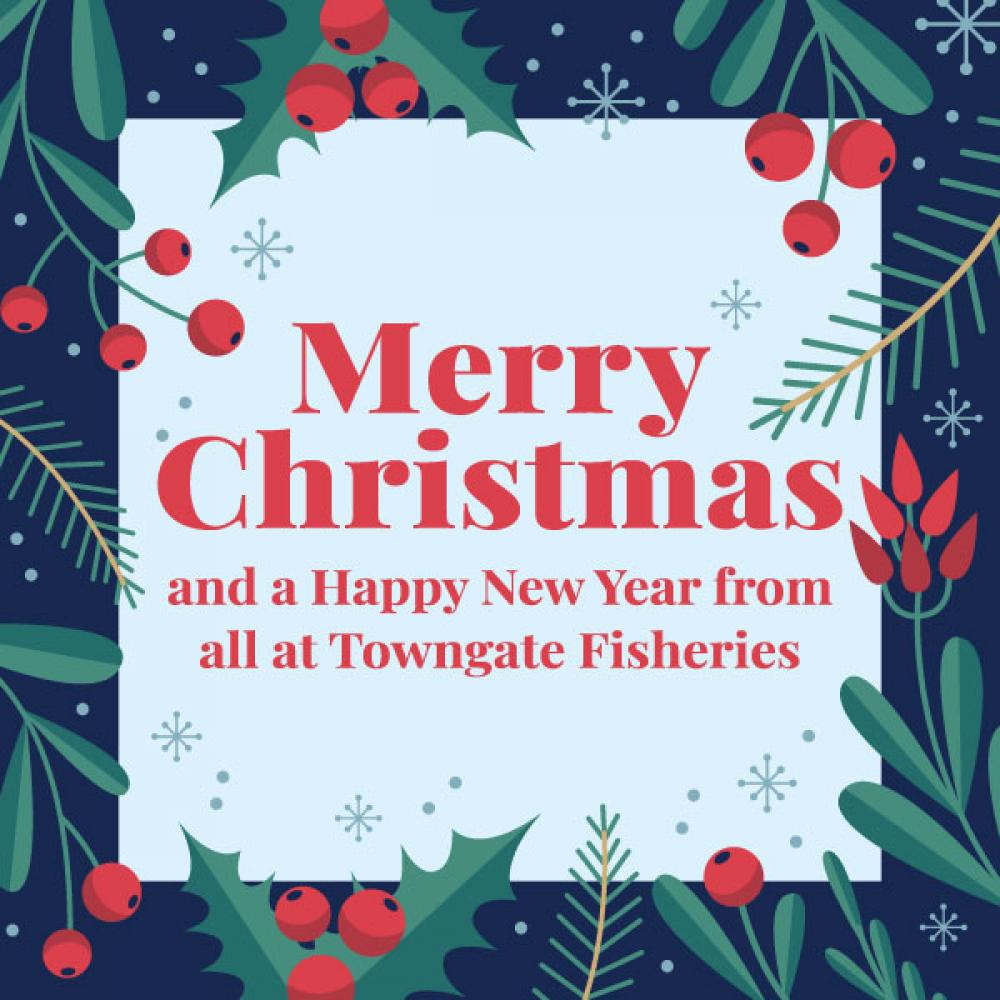 Merry Christmas from Towngate Fisheries, Idle