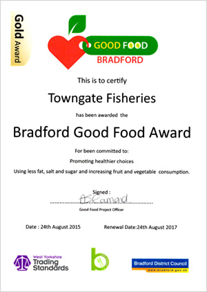 Bradford Good Food Gold Certificate awarded to Towngate Fisheries